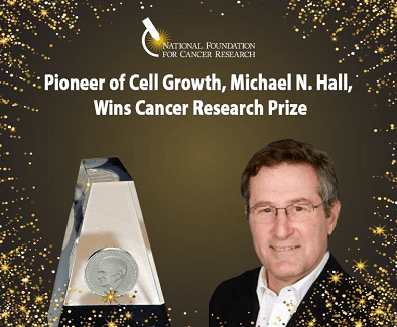 2017 Szent-Györgyi Prize for Progress in Cancer Research Awarded to Michael N. Hall