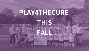Play4theCure This Fall