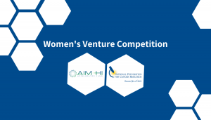AIM-HI WOmen's Venture Competition Blog
